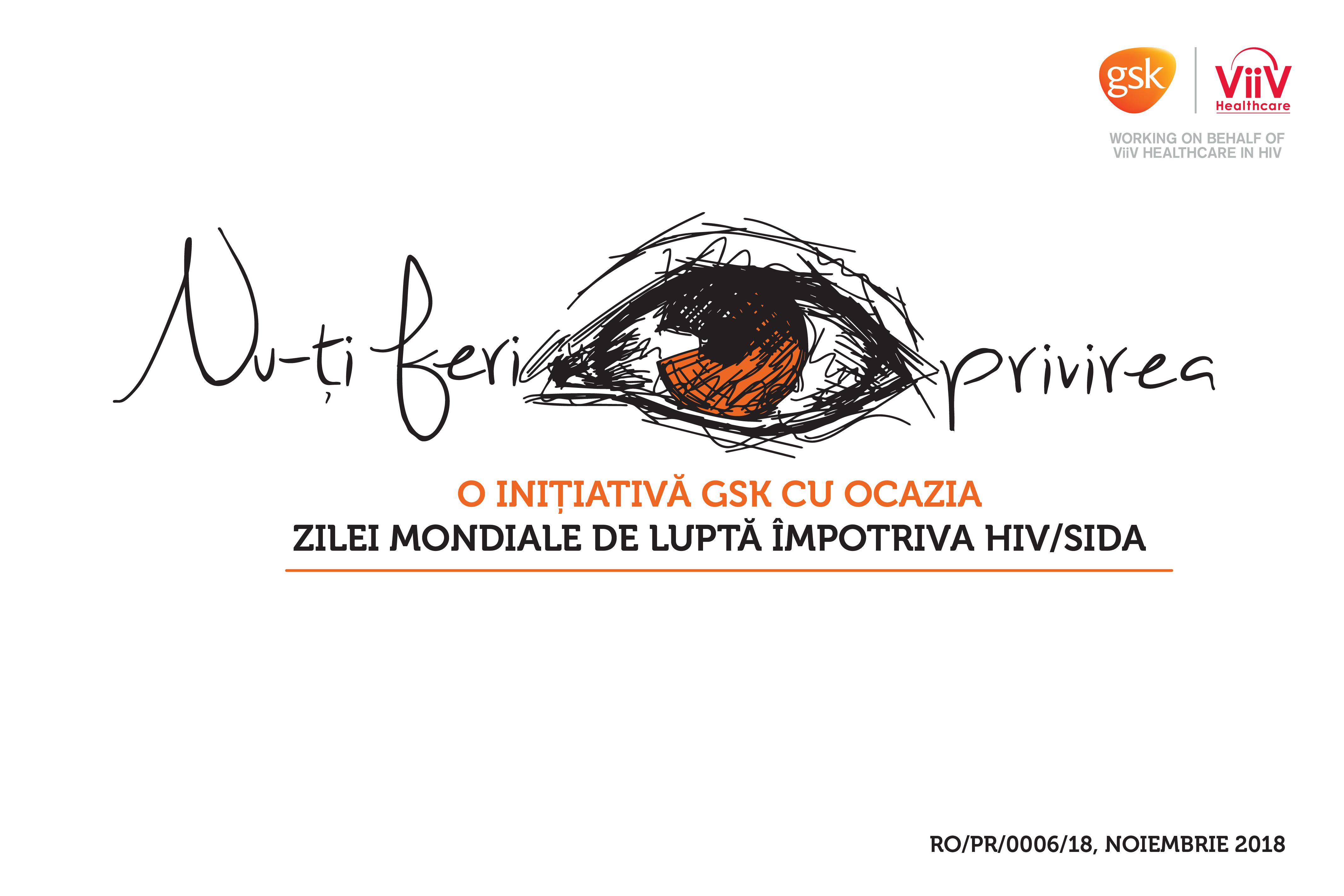 """""""Nu-ţi feri privirea"""" – o campanie de solidaritate a GSK România de Ziua mondială a luptei împotriva HIV/SIDA"""